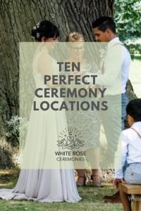 Pinterest graphic ten perfect ceremony locations